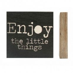 Houten blok Enjoy little things Zoedt